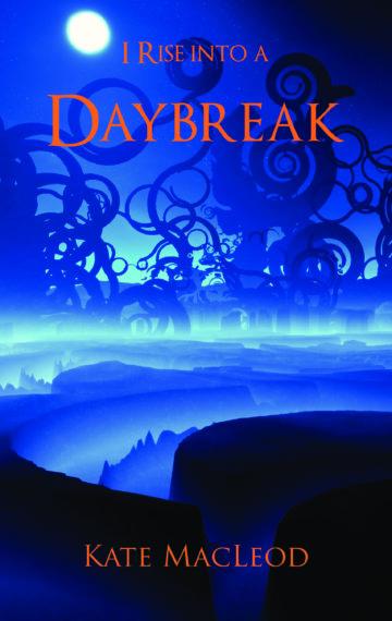 I Rise into a Daybreak